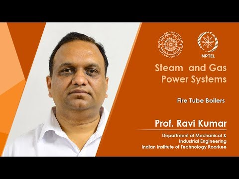 Lecture 07: Fire Tube Boilers
