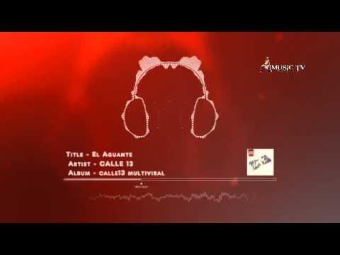 Calle13 - El Aguante - Audio HD