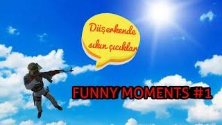 ÇICIKLAR - FUNNY MOMENTS #1