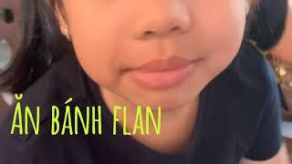 Ra Phan Thiết ghé Chè Mộng Cầm ăn bánh Flan!!