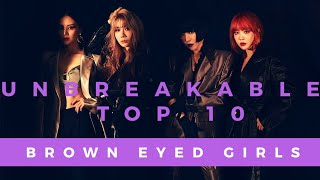 [Unbreakable Top 10] Brown Eyed Girls