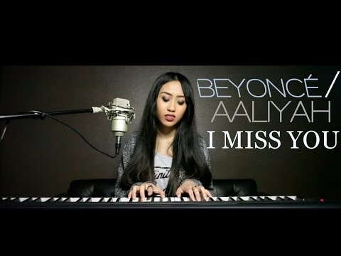 Beyoncé / Aaliyah - I Miss You (Cover by Jessica Domingo)
