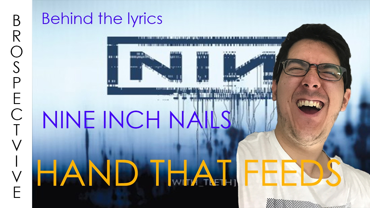 Nine Inch Nails- The hand that feeds-Lyrics meaning explained - YouTube