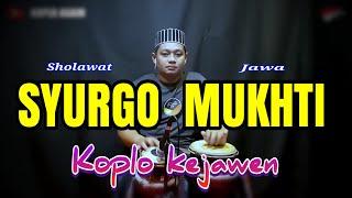 Download lagu SHOLAWAT JAWA ! SYURGO MUKTI KOPLO KEJAWEN ( FULL JAP )