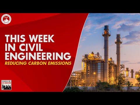 This Week in Civil Engineering – Reducing Carbon Emissions