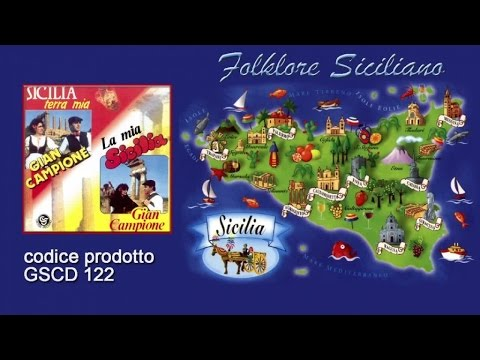 Gian Campione - Playlist Sicilia terra mia-La mia Sicilia