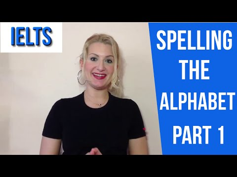 IELTS: Spelling the Alphabet PART 1 -english video