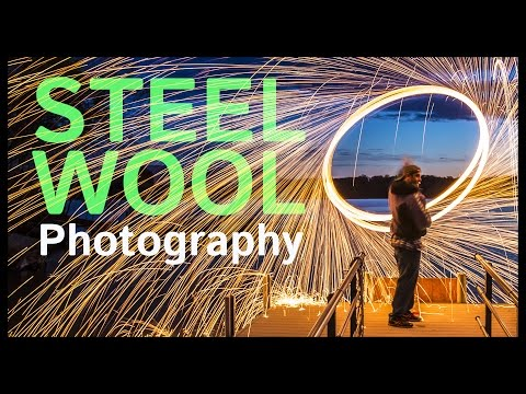 Steel Wool Photography Basics