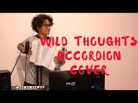 DJ Khaled - Wild Thoughts ft Rihanna Bryson Tiller Mulett Accordion Cover