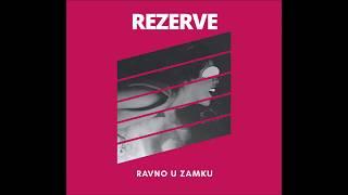 Video REZERVE - Oduzimaš dah [audio] download MP3, 3GP, MP4, WEBM, AVI, FLV September 2018