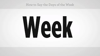 How to Say the Days of the Week | Mandarin Chinese