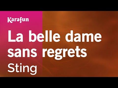 Karaoke La belle dame sans regrets - Sting *