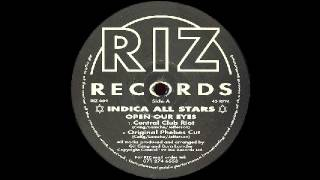 Indica All Stars - Open Our Eyes (Original Phebes Cut)