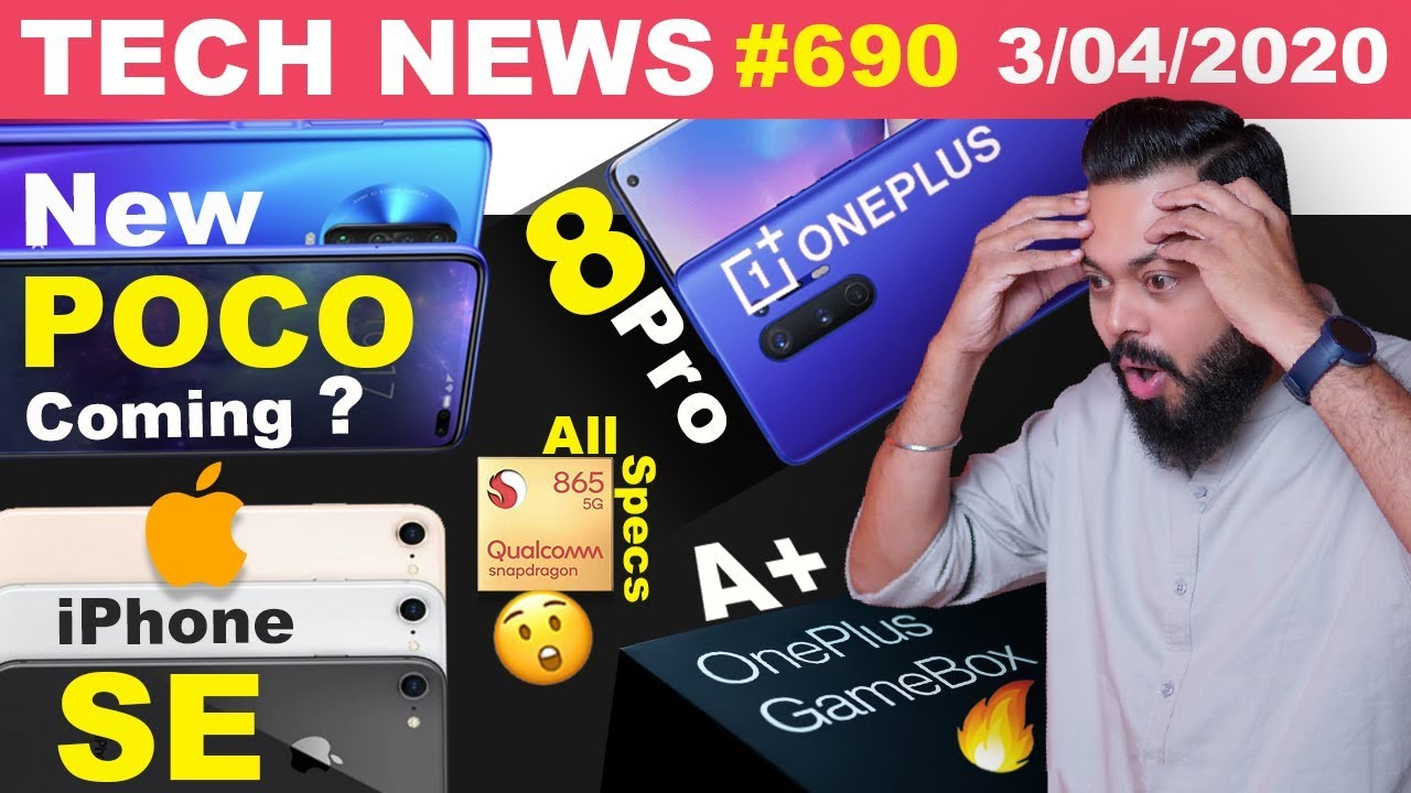 New POCO Coming, iPhone SE 2020 Launch,OnePlus GameBox,OnePlus 8 Pro Display,SD865+ All Specs#TTN690