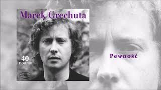 Marek Grechuta - Pewność [Official Audio]