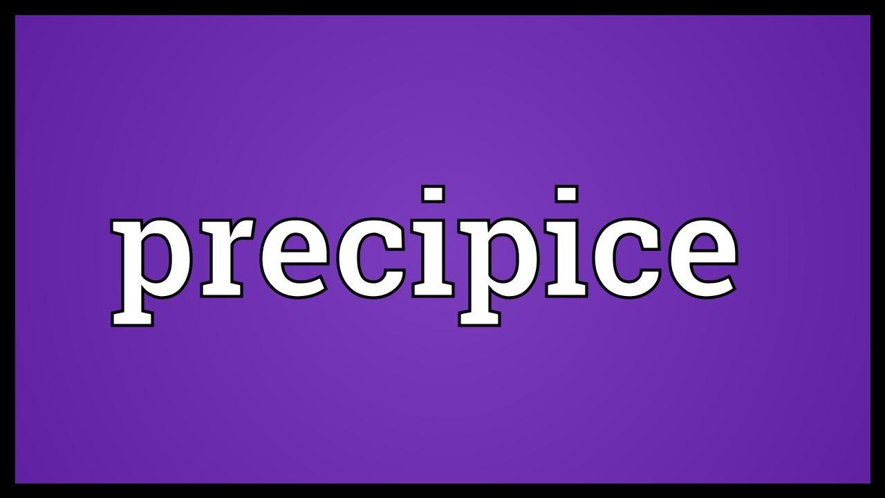 Precipice Meaning