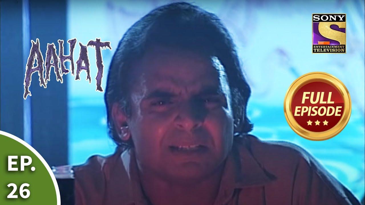 आहट - The Doom Part 1 - Aahat Season 1 - Ep 26 - Full Episode