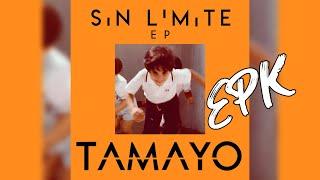 EPK Tamayo - Sin Limite E.P.