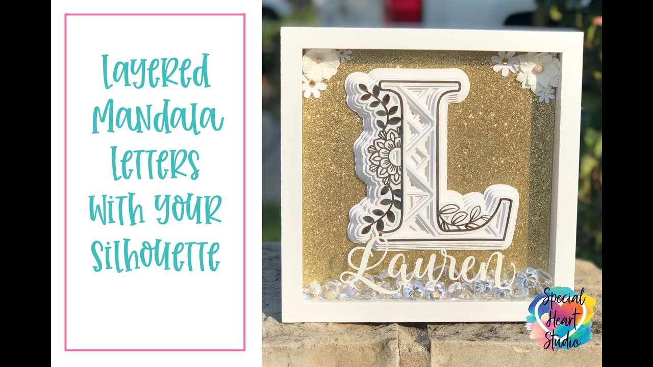Download How To Cut And Assemble Free 3d Layered Letter Mandala On Silhouette Cameo4 Youtube