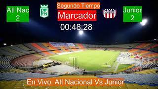 Escucha el partido entre Nacional vs Junior EN VIVO.