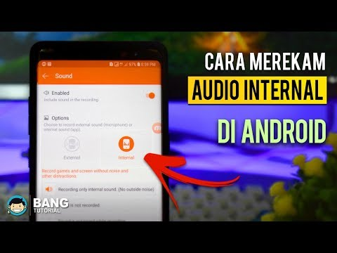 Cara Merekam Audio Internal di Hp Android | ANDROID TUTORIAL