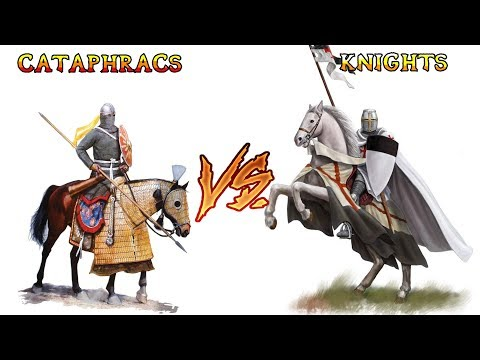 Cataphracts VS Medieval Knights