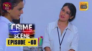 Crime Scene - ක්රයිම් සීන් | Episode -60 | 2019-02-06 | Rupavahini TeleDrama Thumbnail