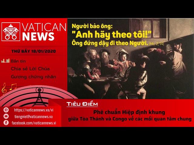 Vatican News Tiếng Việt thứ Bảy 18.01.2020