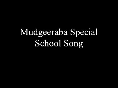 Mudgeeraba Special School Song