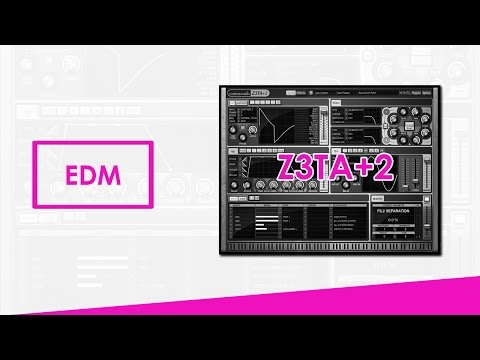 z3ta+2 shocking edm