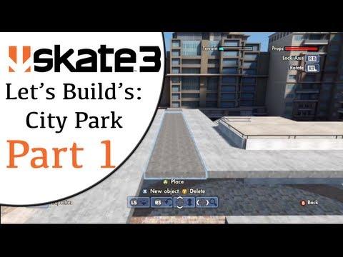 Skate 3 Let's Builds : City Park (The Beginning) Part 1