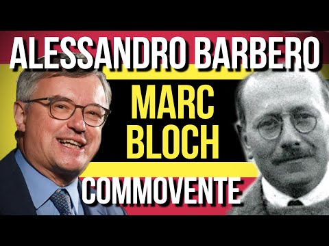 Alessandro Barbero Spiega Marc Bloch