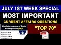 Weekly Current Affairs | July 2018 First Week Current Affairs | July 2018 Current Affairs in English