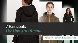 7 Raincoats By Ilse Jacobsen Amazon Fashion 2017 Collection