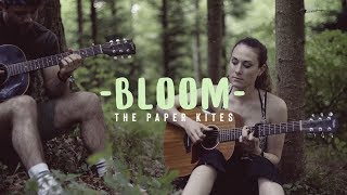 Bloom The Paper Kites Live Acoustic Cover Feat Silayne