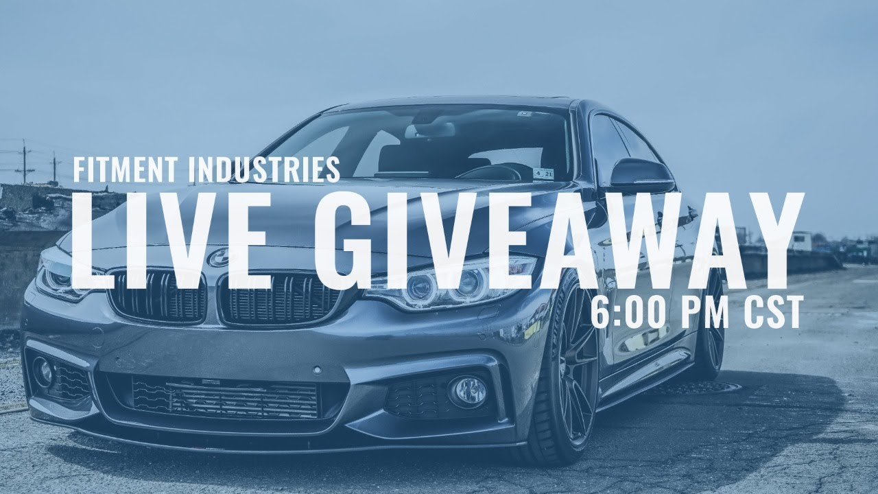 Fitment Industries X Full Build Giveaway *LIVE*