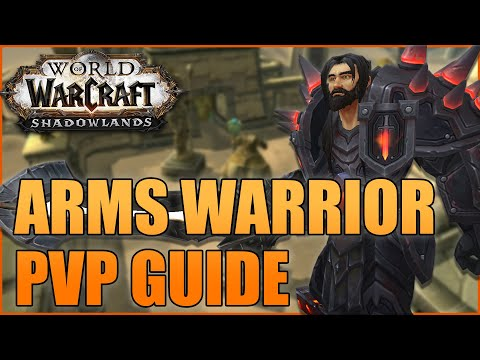 Shadowlands 9.0 Arms Warrior PvP Guide (Pre-Patch): Abilities, Talents, Macros & Stats! :D