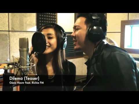 Dilema Teaser   Geea Hauw Feat  Richie FM