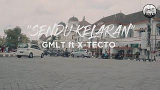 GMLT ft X-Tecto SENDU KELARAN (Official Video Clip)