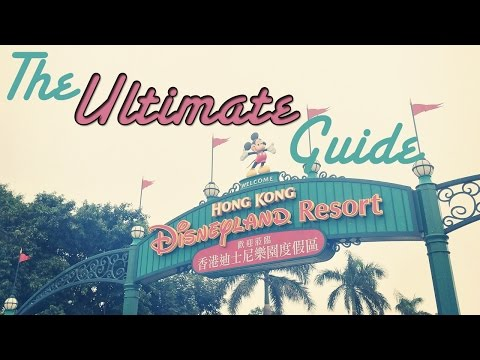 The Ultimate Guide to Hong Kong Disneyland
