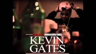 Kevin Gates- Marijuana Time (100it Gang)