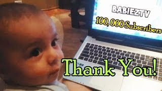 Funny baby responds to 100 k subscribers - thank you !!!