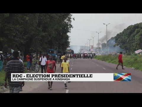 RDC : Tensions autour de la suspension de la campagne présidentielle à Kinshasa