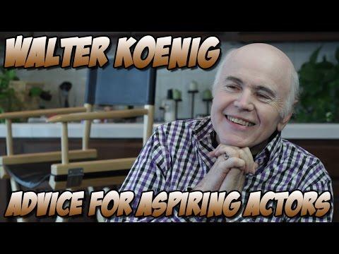 Walter Koenig - Advice for Aspiring Actors