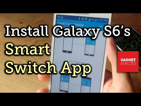 Install The Samsung Galaxy S6's Newer Smart Switch App On Any Galaxy Device [How-To]