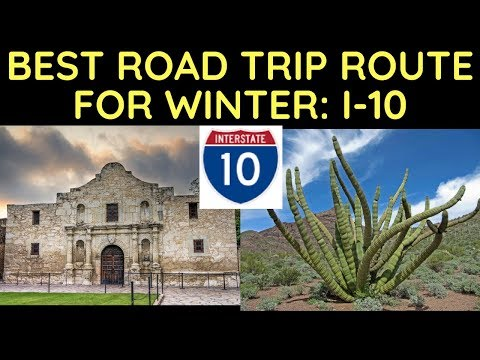 Best Road Trip Route for Winter: Interstate 10