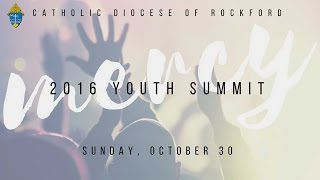 Diocese of Rockford - Youth Summit 2016 Highlights