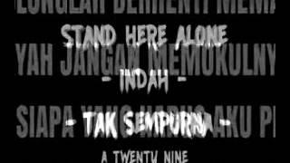 Lirik Stand Here Alone - Indah Tak Sempurna