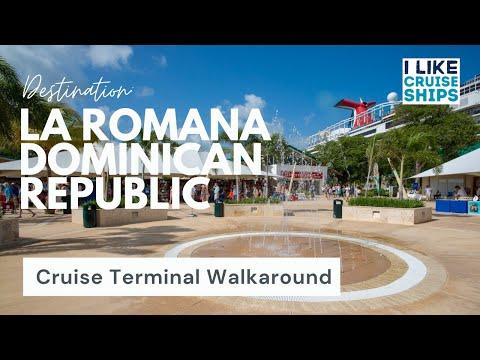 La Romana Cruise Terminal Full Walkaroud   Sugar Breeze Cruise Terminal La Romana