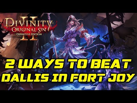 Divinity OS 2 - Definitive Edition: 2 Ways to beat Dallis & Bishop in Fort Joy (Honour Mode)